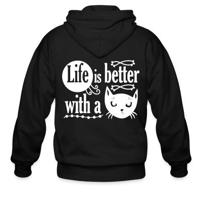 Zip hoodie life is better with a cat