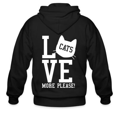 Zip hoodie Love cats more please !