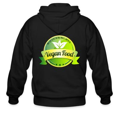 Zip hoodie Made with the best natural product from nature Vegan food