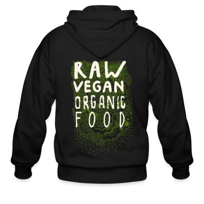 Zip hoodie Raw vegan organic food