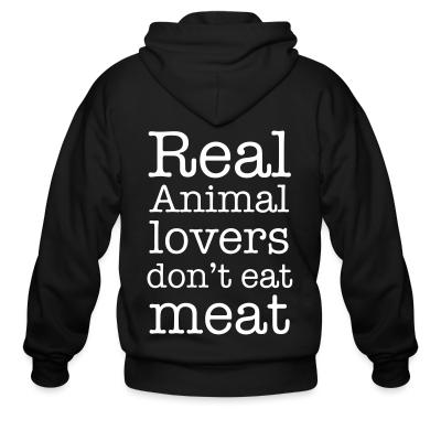 Zip hoodie Real animal lovers don't eat meat
