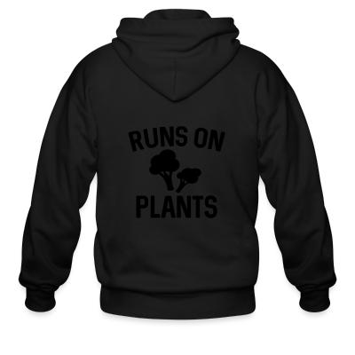 Zip hoodie Runs on plants