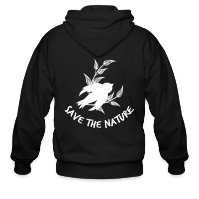 Zip hoodie Save the nature