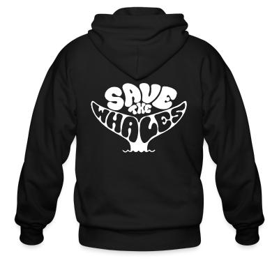 Zip hoodie Save the whales