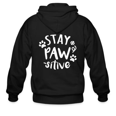 Zip hoodie stay paws -sitive