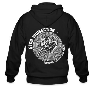 Zip hoodie Stop vivisection - animal liberation now!!!