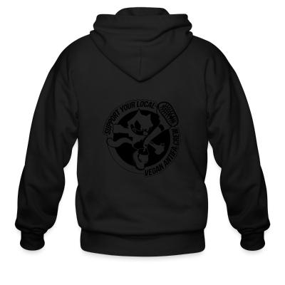 Zip hoodie Support your local vegan antifa crew