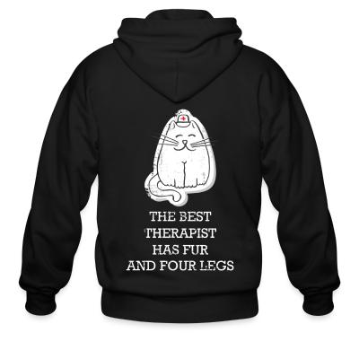 Zip hoodie The best therapist has fur and four legs