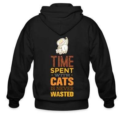 Zip hoodie Time spent with cats is never wasted
