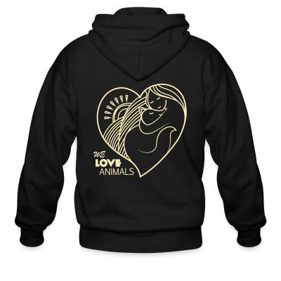 Zip hoodie we love animals