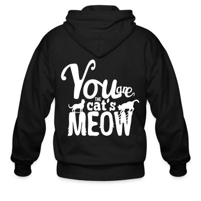 Zip hoodie You are cat's meow