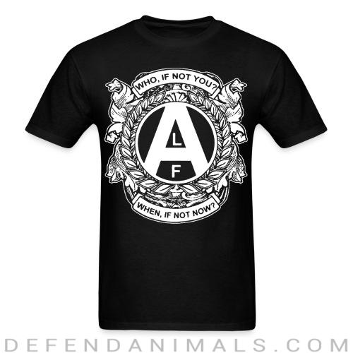 ALF - who, if not you? when, if not now? - Animal Rights Activism T-shirt