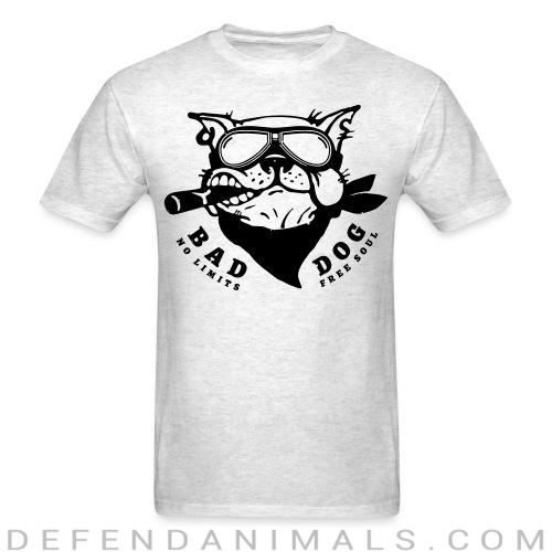 Bad dog no limits free soul - Dogs Lovers T-shirt
