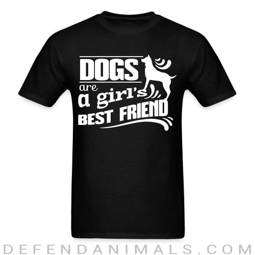 Dogs are a girl's best friend - Dogs Lovers T-shirt
