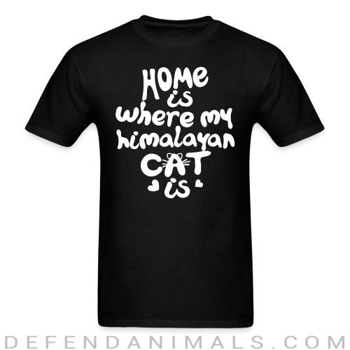 Home is where my himalayan cat is - Cat Breeds T-shirt