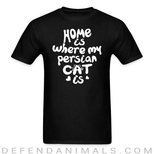Home is where my persian cat is - Cat Breeds T-shirt