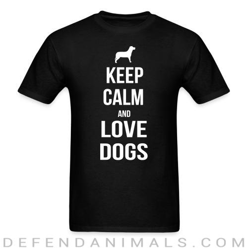keep calm and love dogs - Dogs Lovers T-shirt