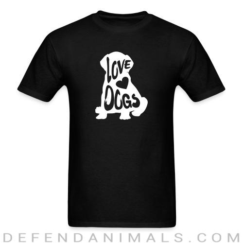 Love dogs - Dogs Lovers T-shirt