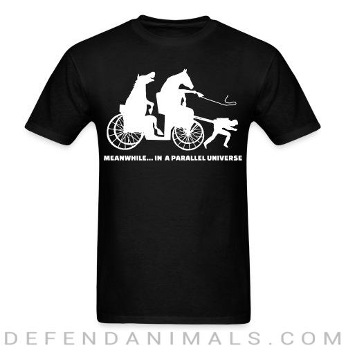 Standard t-shirt (unisex) Meanwhile ... in a parallel universe  - Animal Rights Activism