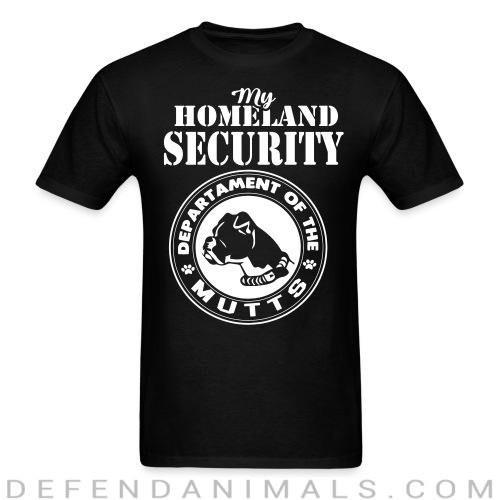 My homeland security. Departament of the mutts - Dogs Lovers T-shirt