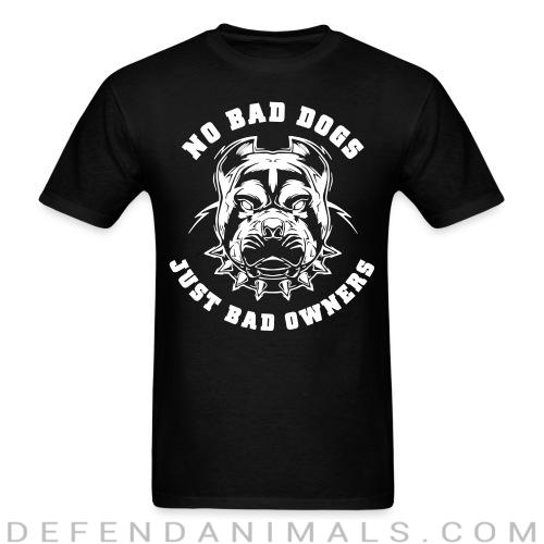 Standard t-shirt (unisex) No bad dog just bad owners - Animal rights activism