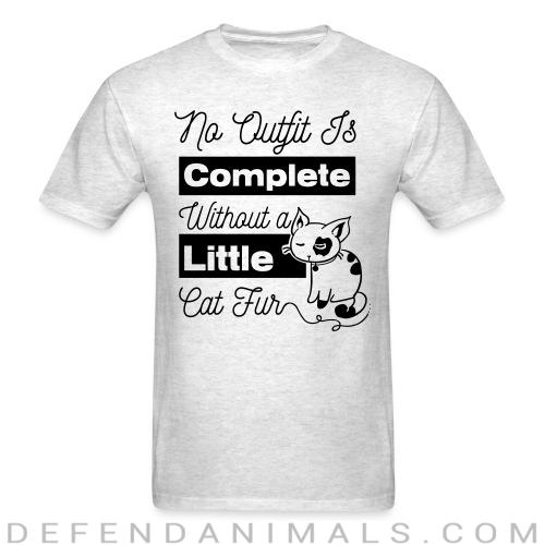 no outfit is complete with out littlw cat fur  - Cats Lovers T-shirt