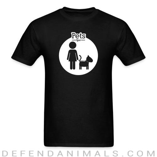 Pets love  - Dogs Lovers T-shirt