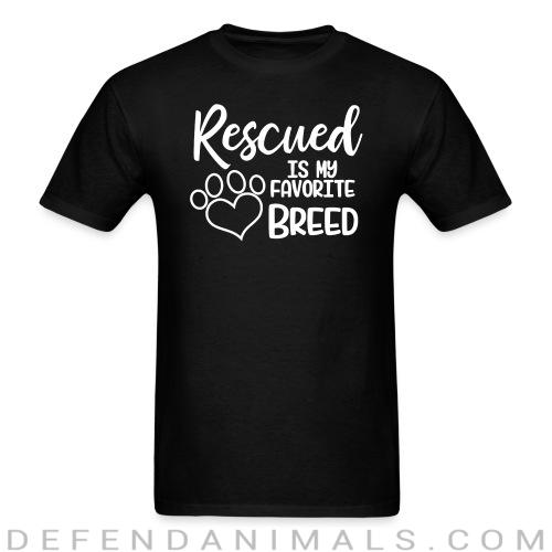Standard t-shirt (unisex) rescued is my favorite breed  -