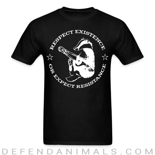 Respect existence or expect resistance - Animal Rights Activism T-shirt