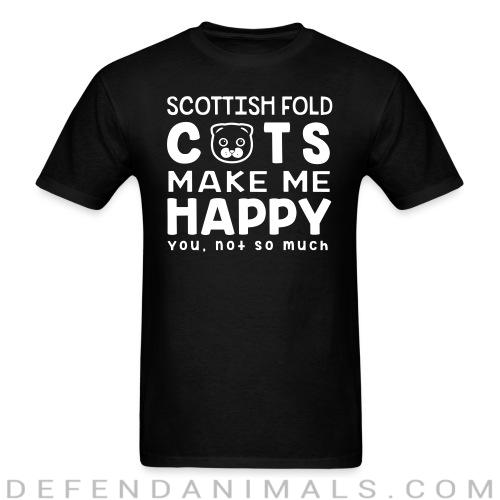 Scottish Fold cats make me happy. You, not so much. - Cat Breeds T-shirt