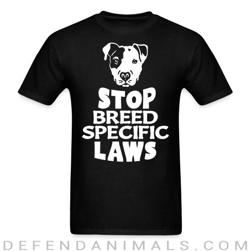 Stop breed specific laws - Dogs Lovers T-shirt