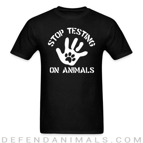 Stop testing on animals - Animal Rights Activism T-shirt