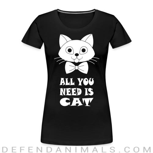 all you need is cat - Cats Lovers Women Organic T-shirt