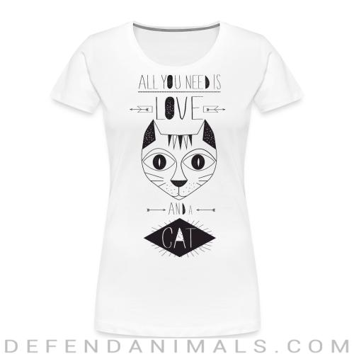 All you need is love and a cat  - Cats Lovers Women Organic T-shirt