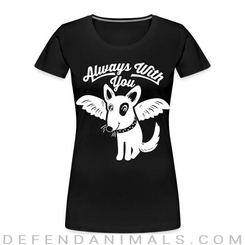 Always with you - Dogs Lovers Women Organic T-shirt
