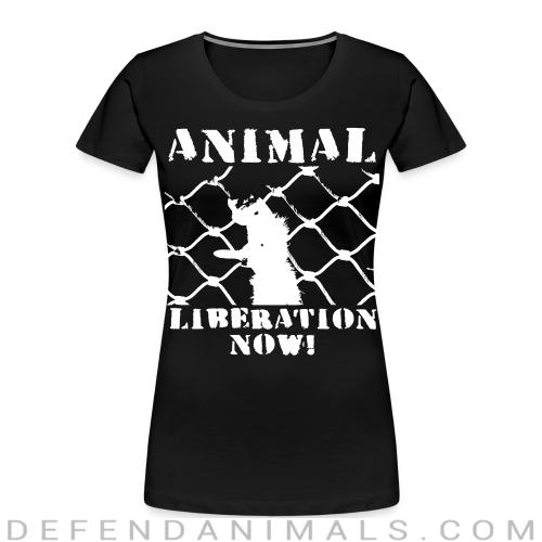 Animal liberation now! - Animal Rights Activism Women Organic T-shirt