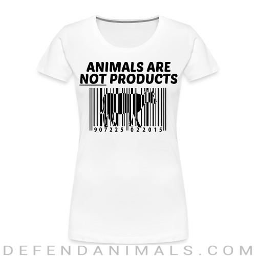 Animals are not products - Animal Rights Activism Women Organic T-shirt
