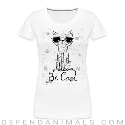 Be cool  - Cats Lovers Women Organic T-shirt