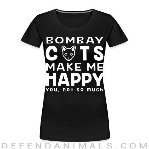Bombay cats make me happy. You, not so much. - Cat Breeds Women Organic T-shirt