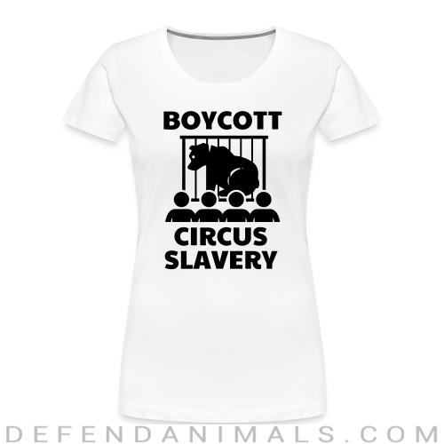 Boycott circus slavery - Animal Rights Activism Women Organic T-shirt