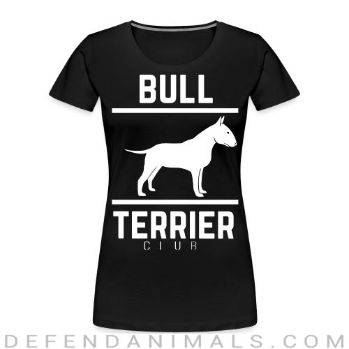 Bull Terrier Club - Dog Breeds Women Organic T-shirt
