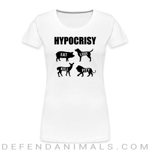 Carnist Hypocrisy - Animal Rights Activism Women Organic T-shirt