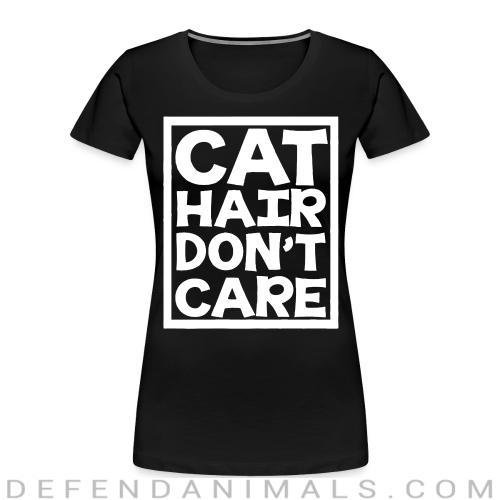 Cat hair don't care  - Cats Lovers Women Organic T-shirt
