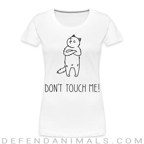 Don't touch me  - Cats Lovers Women Organic T-shirt