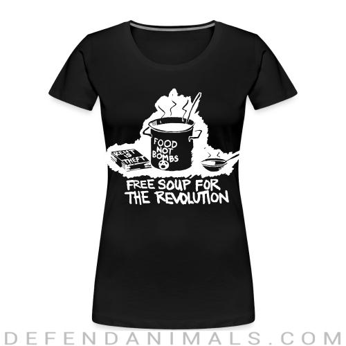 Food not bombs - free soup for the revolution - Vegan Women Organic T-shirt