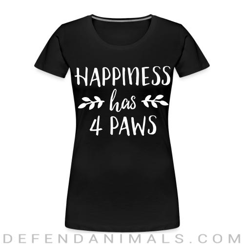 happiness has 4 paws  - Dogs Lovers Women Organic T-shirt