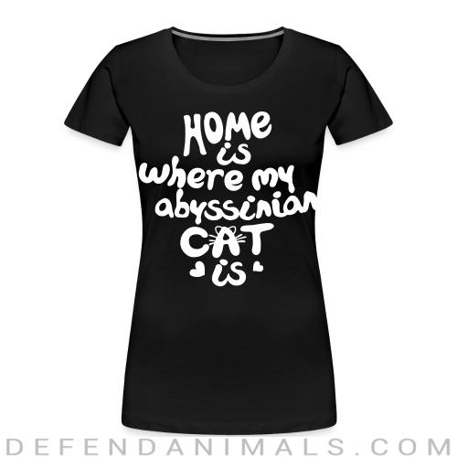 Home is where my abyssinian cat is - Cat Breeds Women Organic T-shirt