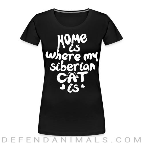 Home is where my siberian cat is - Cat Breeds Women Organic T-shirt
