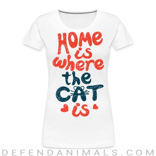 Home is where the cat is  - Cats Lovers Women Organic T-shirt