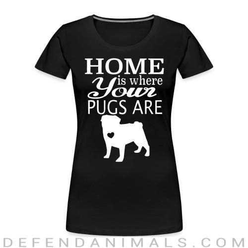 home is where your pugs are  - Dog Breeds Women Organic T-shirt